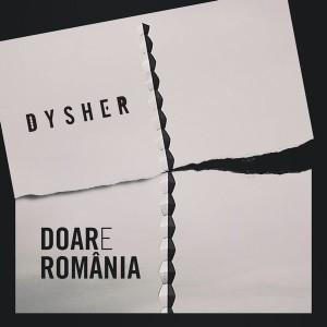 Dysher-DOARe-Romania-Cover